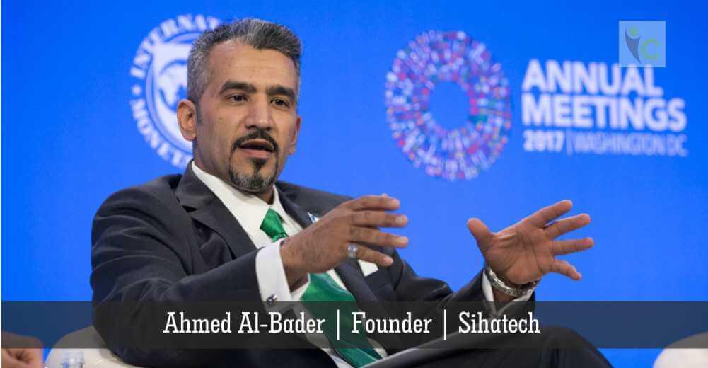 Ahmed Al-Bader | Sihatech | Insights Care