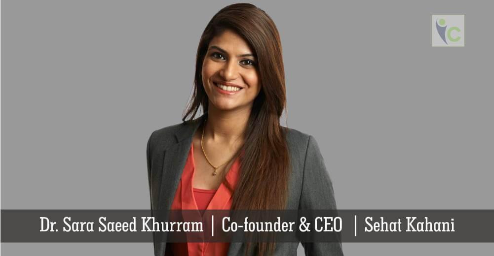 Dr. Sara Saeed Khurram | Sehat Kahani | Insights Care