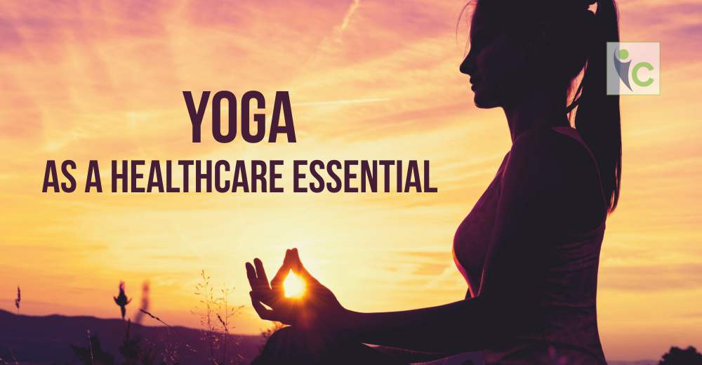 Yoga as a Healthcare Essential | Insights Care