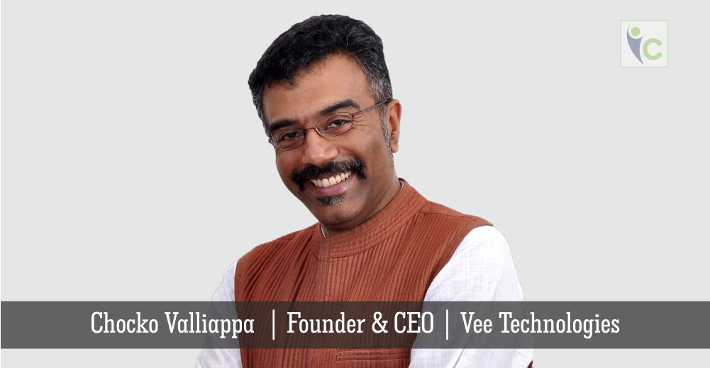 Chocko Valliappa | Founder & CEO | Vee Technologies | Insights Care