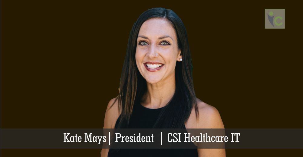Kate Mays, President | Healthcare IT | Insights Care