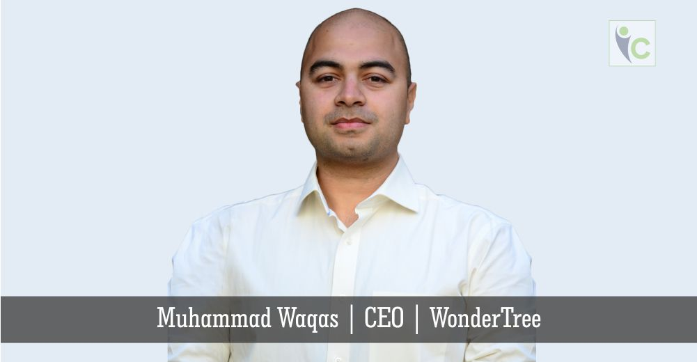 Muhammad Waqas | CEO | WonderTree | Insights Care