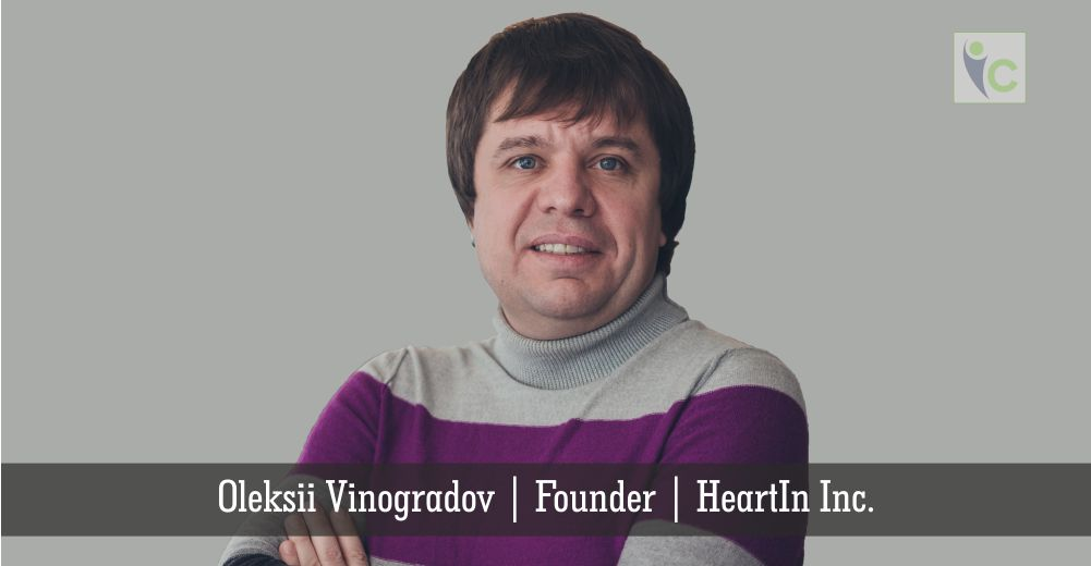 Oleksii Vinogradov | HeartIn Inc | Insights Care