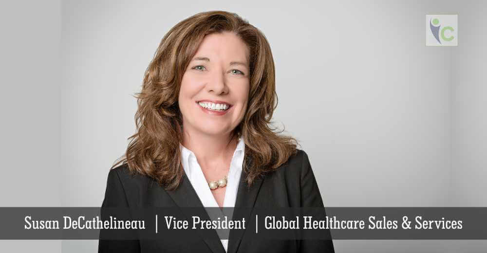 Susan DeCathelineau | Vice President | Global Healthcare Sales & Services | Insights Care