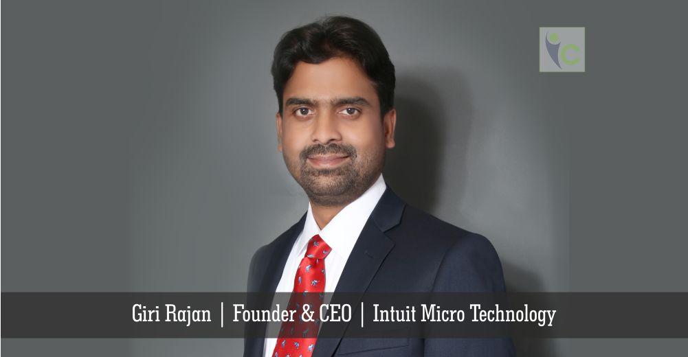Giri Rajan   Founder & CEO   Intuit Micro Technology   Insights Care