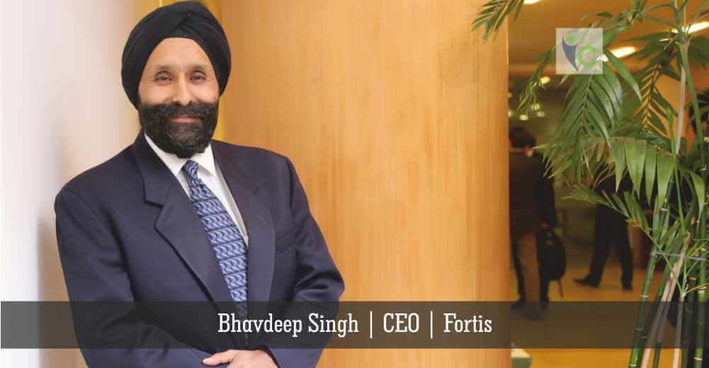 Bhavdeep Singh | CEO | Fortis | Insights Care