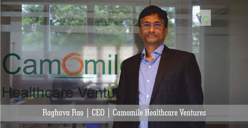 Raghava Rao | CEO | Camomile Healthcare Ventures | Insights Care